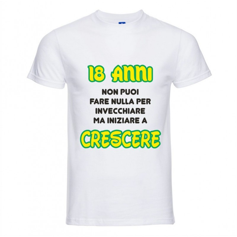 huge discount bee65 8d416 T-Shirt Uomo con stampa 18 anni iniziare a crescere