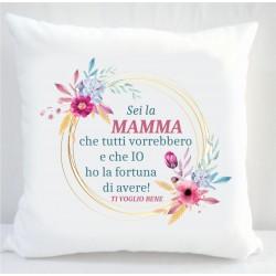 Cuscino sei la mamma che...
