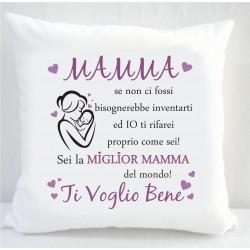 Cuscino MAMMA se non ci...