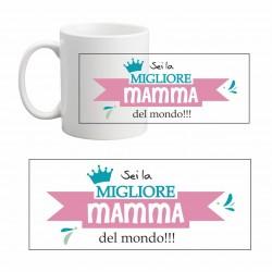 Tazza Festa della Mamma sei...